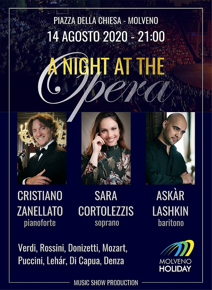 A NIGHT AT THE OPERA - MOLVENO